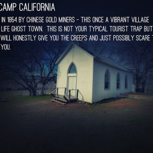 Chinese Camp, the Most Haunted Town in America