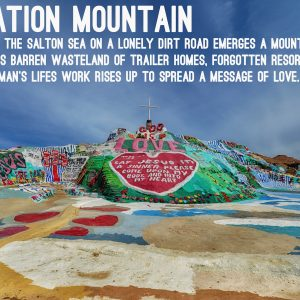 Oh Lord take me to Salvation Mountain