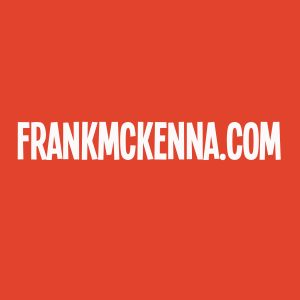 Just Type in FrankMcKenna.com
