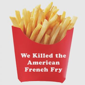 Death of the American French Fry